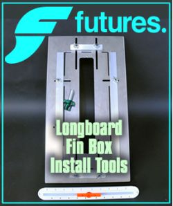 Futures LONGBOARD Fin Box Installation Tools
