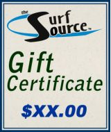 """""""Surf Source Gift Certificate"